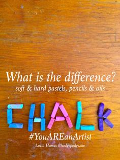 Chalk Pastels - What is the Difference?