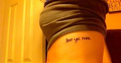 """love you more tattoo 