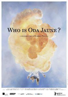 Wer ist Oda Jaune?  (Who is Oda Jaune?) by Kamilla Pfeffer. #Berlinale2016 Perspektive Deutsches Kino.  Poster.