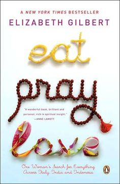 Google Image Result for http://0.tqn.com/d/bestsellers/1/0/R/5/-/-/eat_pray_love.jpg