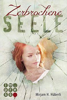 Rezension: Zerbrochene Seele – Mona West