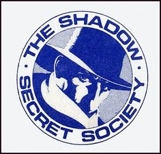 The Shadow knows...