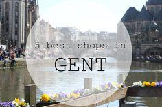 Gent / Ghent, Belgium City guide, shop, shops, shopping, 5 best shops unieke winkeltjes  citytrip, weekendje