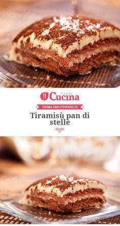 #Tiramisù pan di stelle Italian Desserts, Sweet Desserts, Sweet Recipes, Tiramisu, Plum Cake, Happy Kitchen, Sweet Cakes, Love Food, Bakery