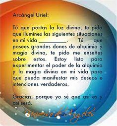 #UniversoDeAngeles Oración al arcángel Uriel para iluminación en ciertas situaciones.