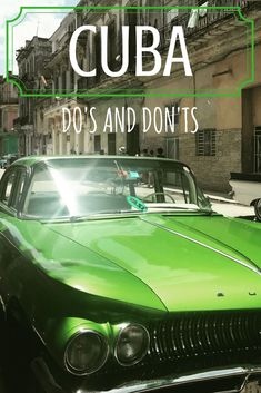 Cuba do's and don'ts