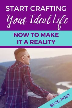 Start Crafting Your Ideal Life NOW to Make it a Reality - Screw The Cubicle Change Leadership, Career Change, Quitting Your Job, Starting Your Own Business, Cubicle, My Job, Business Tips, Finding Yourself, Crafting