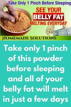 Take only 1 pinch of this powder before sleeping and all of your belly fat will melt in just a few days Take only 1 pinch of this powder before sleeping and all of your belly fat will melt in just a few days MAGICAL SLIMMING POWDER BURN FAT OVE Fat Burning Tea, Fat Burning Drinks, Fat Burning Foods, Weight Loss Drinks, Weight Loss Smoothies, Healthy Weight Loss, Detox Smoothies, Detox Drinks, Belly Fat Diet