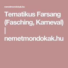 Tematikus Farsang (Fasching, Karneval) | nemetmondokak.hu