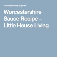 Homemade Worcestershire Sauce Recipe From Scratch Hot Sauce Recipes, Donut Recipes, Copycat Recipes, Cooking Recipes, Diabetic Recipes, Vegan Recipes, Homemade Pie Crusts, Pie Crust Recipes, Homemade Sauce