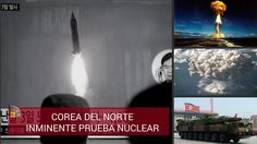 Corea del Norte: Sospechas de una inminente prueba nuclear