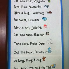Fun goodbyes. :) This is posted in a classroom I sub in quite frequently. I thought it was super cute when I saw it.