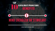 Top 10 Kapalbhati Pranayama Benefits on Mind Energizer or Stimulant Pranayama Benefits, Remedies For Glowing Skin, Relaxation Response, Improve Blood Circulation, Energy Level, How To Increase Energy, Stress And Anxiety, Stress Relief, Mindfulness