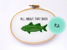 All About That Bass Cross Stitch Kit - Fishing Cross Stitch - Cross Stitch Pun - Gift for Dad - Fishing GIft - Funny Cross Stitch