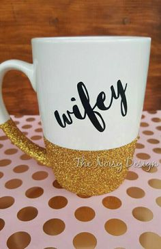 Wifey glitter dipped mug by TheNoisyDesign on Etsy