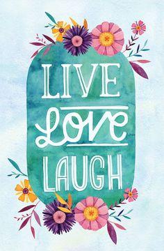 Live Laugh Love / Art Print