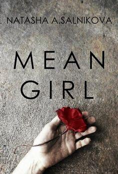 Mean girl: (Psychological thriller)