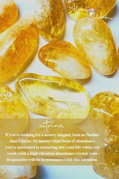 If you're looking for a money magnet, look no further than Citrine. No matter what form of abundance you're interested in attracting into your life when you work with a high vibration abundance crystal, your frequencies will be in resonance with this intention.