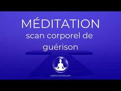 Méditation guidée puissante : scan corporel de guérison 🎧 Cédric Michel - YouTube Zen Yoga, Yoga Gym, Chakra, Yoga World, Om Shanti Om, Yoga Nidra, Self Defense, Tai Chi, Personal Development