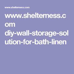 www.shelterness.com diy-wall-storage-solution-for-bath-linen