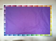 DIY bulletin board border using paint samples. When you take it down you can use the samples with the zillions of ideas on pinterest!