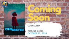 Connected shifts to a new release date October Connect Games, Upcoming Animated Movies, Film School, October 23, Home Movies, Positive Messages, Release Date, Soundtrack