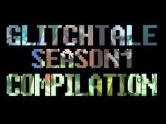 Glitchtale Season 1 Compilation (FIXED) - YouTube