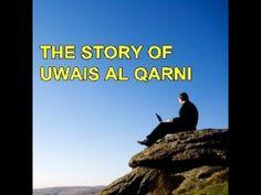 The Story of Uwais Al Qarni | Omar Suleiman