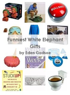 Funniest White Elephant Gifts