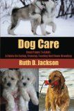 http://www.petwellbeing.org/dog-care-from-puppy-to-adult-a-guide-on-caring-training-feeding-breeding/