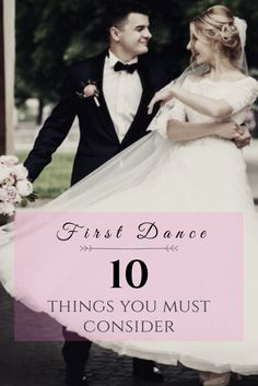 10 Things You MUST Consider When Planning Your First Dance