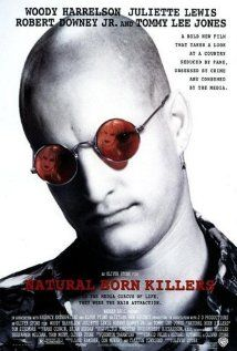 Natural Born Killers (1994): Directed by Oliver Stone; and written by Quentin Tarantino (story), David Veloz (screenplay), Richard Rutowski (screenplay) & Oliver Stone (screenplay).  Starring Woody Harrelson, Juliette Lewis, Tom Sizemore, Robert Downey Jr., Balthazar Getty, Tommy Lee Jones, and Steven Wright, among many other noteworthy actors.