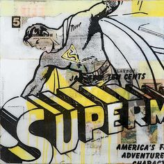 Superman 5 by Robert Mars Artist Profile, Mars, Superman, Beautiful Things, Pop Art, Wicked, Student, Cartoon, Retro