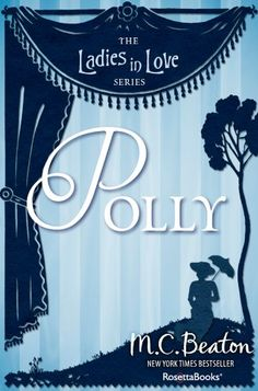 Polly (Ladies in Love series Book 1) by M. C. Beaton