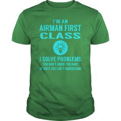 Airman First Class I Solve Problem Job Title Shirts #gift #ideas #Popular #Everything #Videos #Shop #Animals #pets #Architecture #Art #Cars #motorcycles #Celebrities #DIY #crafts #Design #Education #Entertainment #Food #drink #Gardening #Geek #Hair #beauty #Health #fitness #History #Holidays #events #Home decor #Humor #Illustrations #posters #Kids #parenting #Men #Outdoors #Photography #Products #Quotes #Science #nature #Sports #Tattoos #Technology #Travel #Weddings #Women