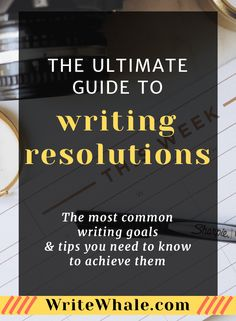 Click through to learn how to achieve the most common writing resolutions for readers and writers. Find helpful advice and resources that will help you stick to your New Years Resolutions. Writing advice | write a novel | publishing | editing tips | writing goals | procrastination | motivation via @lizrufiange