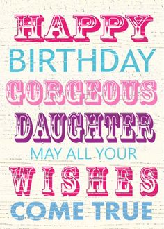 Jane Heyes - vintage text Happy Birthday gorgeous daughter.psd