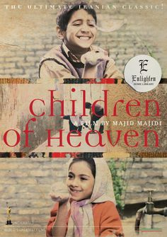 This movie made me CRY :'( really touching movie! Children of Heaven.