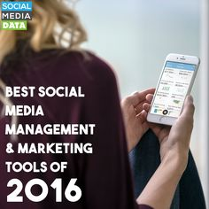 Best Social Media Management & Marketing Tools of 2016