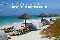 #travel Beaches Turks and Caicos for Families with Teens Tweens and Pre-Schoolers
