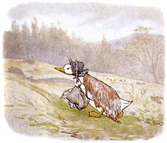 "'The Tailor of Jemima Puddle-Duck', 1908 -- Beatrix Potter. ""Jemima Puddle-duck went up the cart-road for the last time, on a sunny afternoon. She was rather burdened with bunches of herbs and two onions in a bag."""