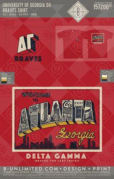 University of Georgia DG Braves Shirt #BUnlimited #BUonYOU #CustomGreekApparel #GreekTShirts #Fraternity #Sorority #GreekLife #TShirts #Tanks #TShirtIdeas #DeltaGamma #DG #DeltaGam #Postcard #Atlanta #Braves #Formal #Function #Baseball #Skyline #Rush #Recruitment #PR #Mixer #BaseballMixer