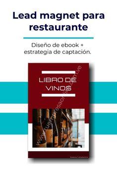 Libro de vinos: diseño de lead magnet + estrategia de captura de leads para restaurante. Wine, Restaurants, Book