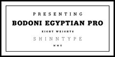 Bodoni Egyptian Pro Fonts by Shinntype » Fontspring
