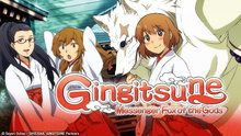 Gingitsune: Messenger Fox of the Gods - Episodes