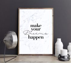 Dream Inspirational Typography Quote Print Marble Bedroom Wall Art Quote Picture  | eBay  This 'Make Dreams Happen' inspirational quote print fits great in any home thanks to its marble colour scheme, making it a great gift idea.