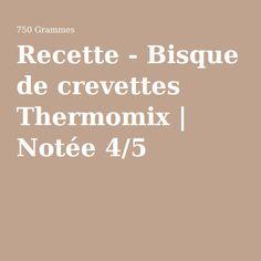 Recette - Bisque de crevettes Thermomix | Notée 4/5