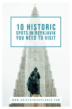 10 Historic Spots in Reykjavik You Need To Visit | Krista the Explorer