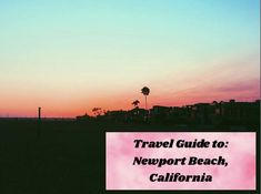 The Ultimate Travel Guide to: Newport Beach, California. What to do, where to eat, the best information provided here. Newport Beach California, Cata, Ultimate Travel, Orange County, Travel Guide, Sunset, Outdoor, Tourism, Sunsets