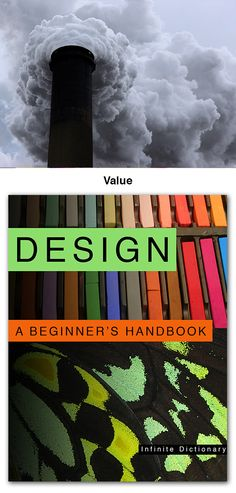 "Chapter 6 in ""Design: A Beginner's Handbook"" discusses the design element value. The book has fifteen chapters that cover all of the elements and principles of design. This interactive ebook is available on Apple's iBooks Store."